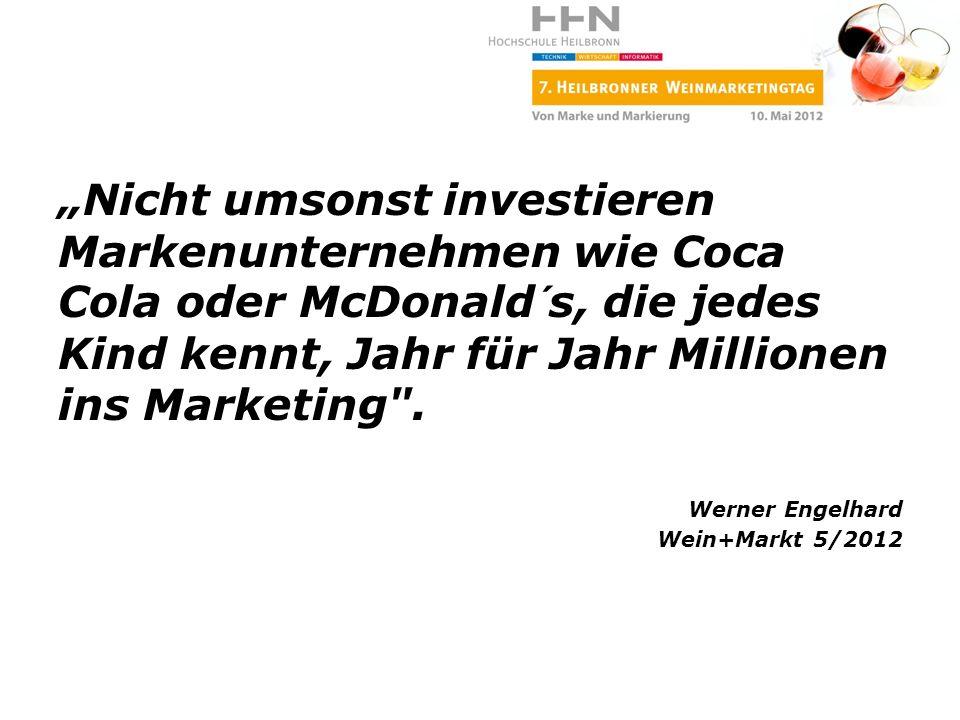 """""""Nicht umsonst investieren Markenunternehmen wie Coca Cola oder McDonald´s, die jedes Kind kennt, Jahr für Jahr Millionen ins Marketing ."""