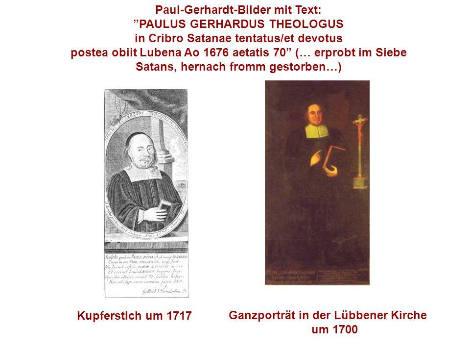 Paul-Gerhardt-Bilder mit Text: PAULUS GERHARDUS THEOLOGUS in Cribro Satanae tentatus/et devotus