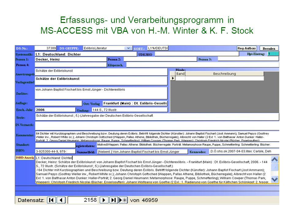 Erfassungs- und Verarbeitungsprogramm in MS-ACCESS mit VBA von H. -M