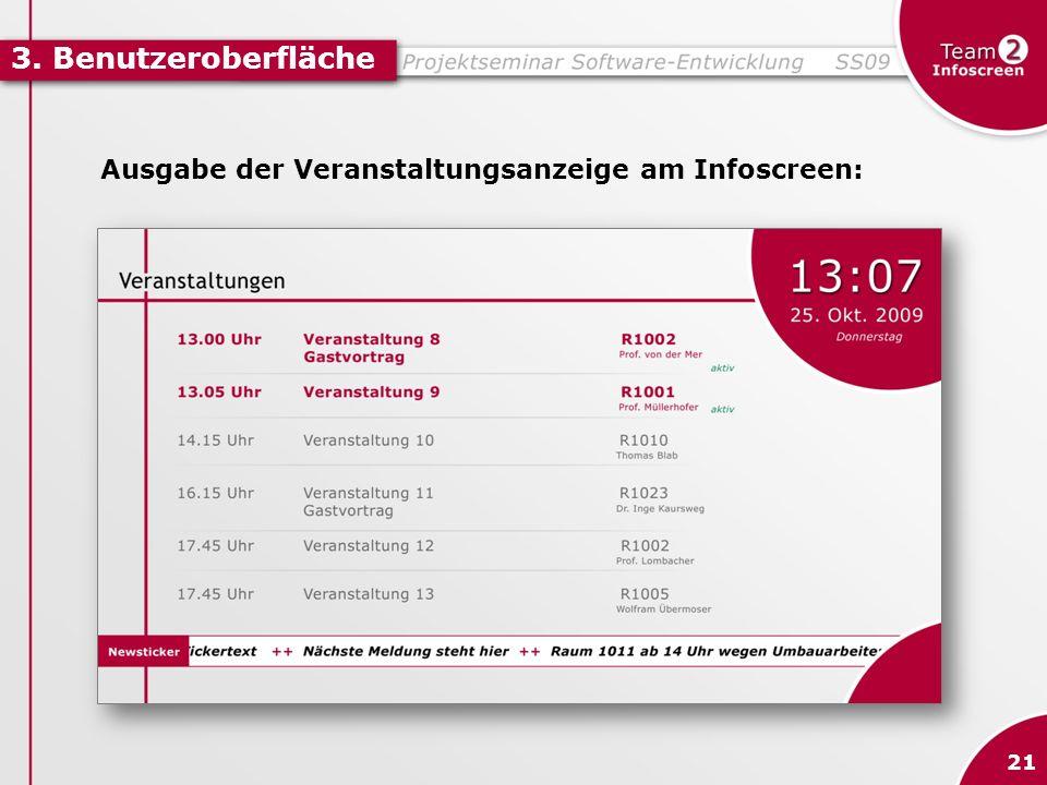 3. Benutzeroberfläche Ausgabe der Veranstaltungsanzeige am Infoscreen: