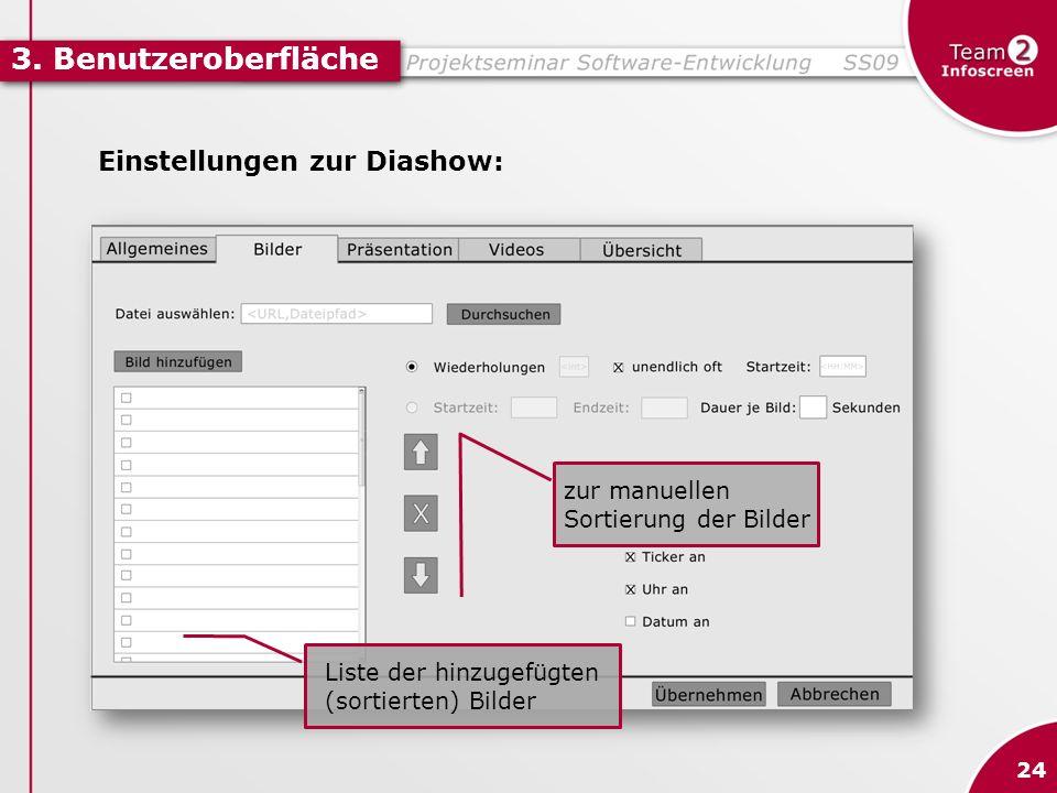 3. Benutzeroberfläche Einstellungen zur Diashow: zur manuellen
