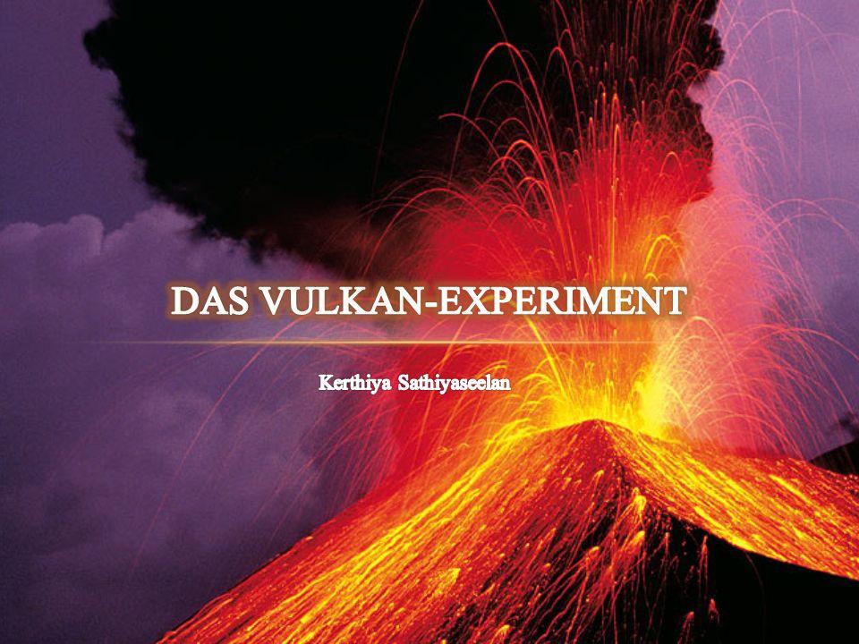 Das Vulkan-Experiment