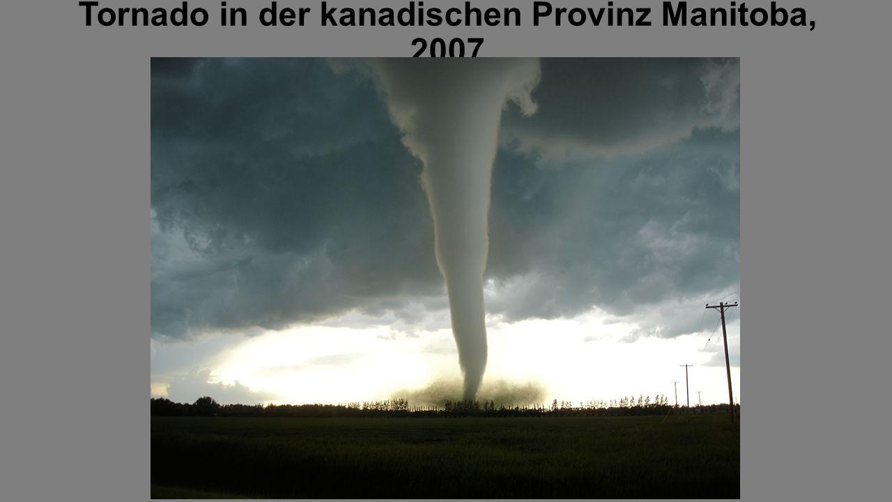 Tornado in der kanadischen Provinz Manitoba, 2007