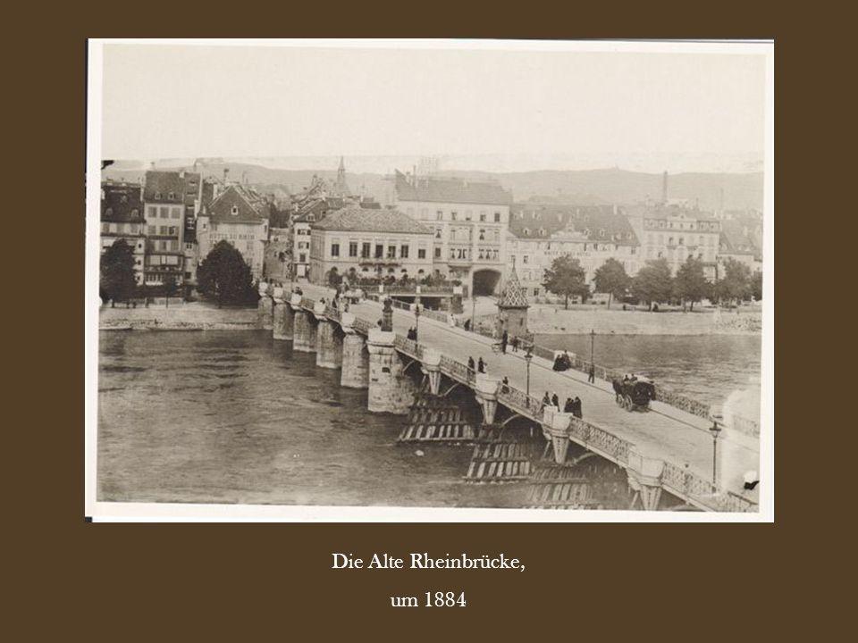 Die Alte Rheinbrücke, um 1884