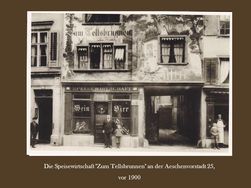 Die Speisewirtschaft Zum Tellsbrunnen an der Aeschenvorstadt 25,