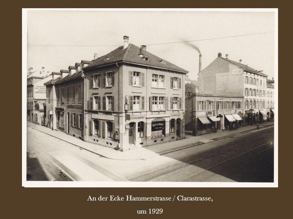 An der Ecke Hammerstrasse / Clarastrasse,