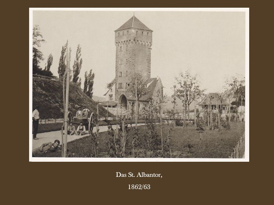 Das St. Albantor, 1862/63
