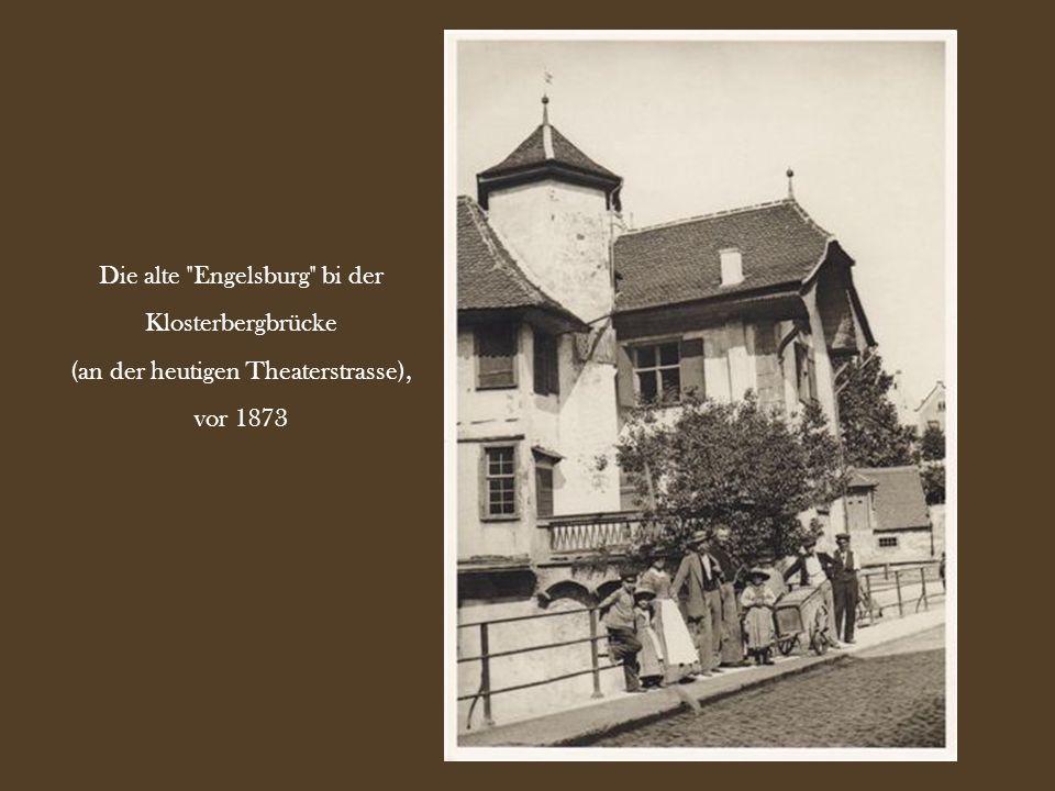 Die alte Engelsburg bi der Klosterbergbrücke