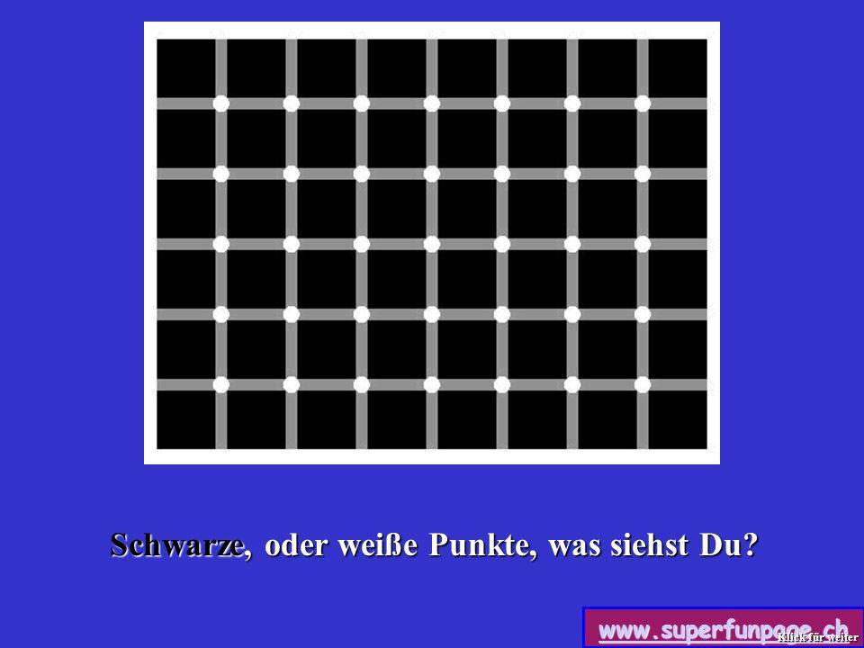 Schwarze, oder weiße Punkte, was siehst Du