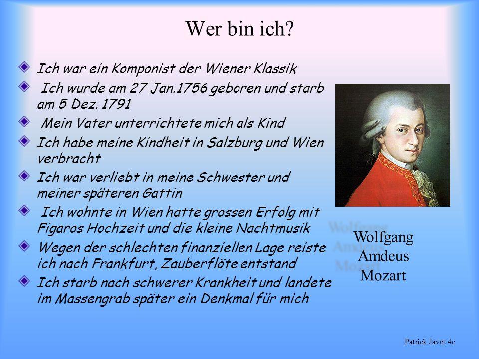 Wer bin ich Wolfgang Amdeus Mozart