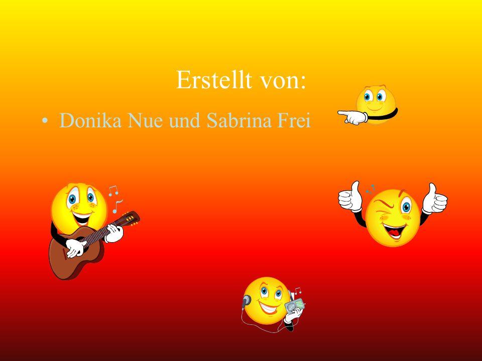Erstellt von: Donika Nue und Sabrina Frei