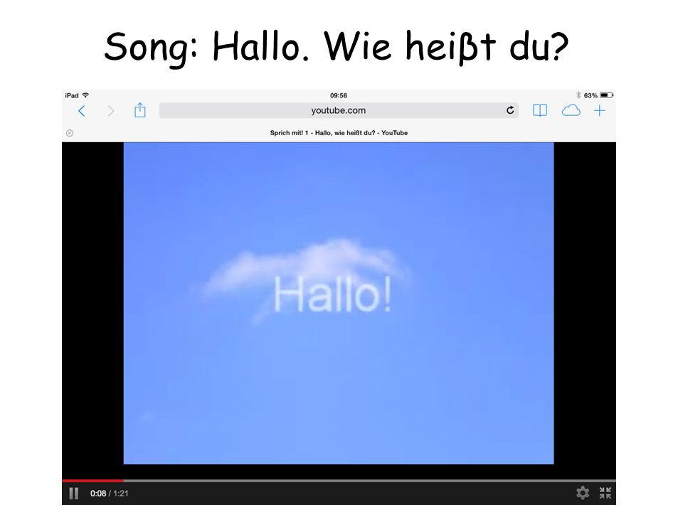 Song: Hallo. Wie heiβt du