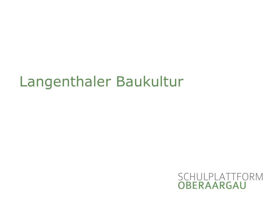 Langenthaler Baukultur