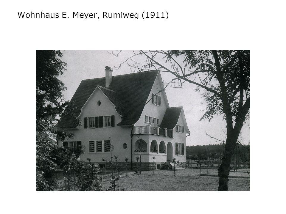 Wohnhaus E. Meyer, Rumiweg (1911)