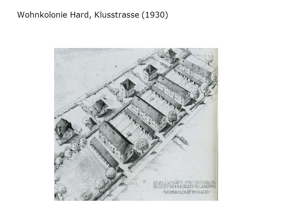 Wohnkolonie Hard, Klusstrasse (1930)