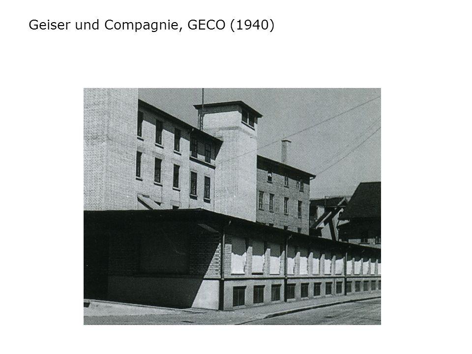 Geiser und Compagnie, GECO (1940)