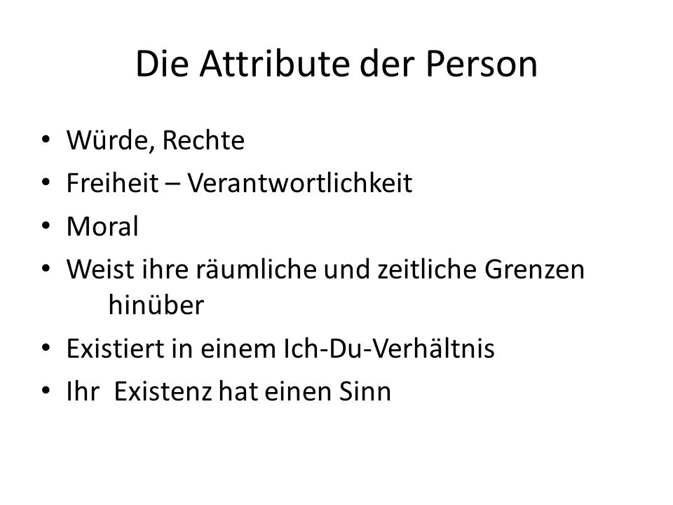 Die Attribute der Person