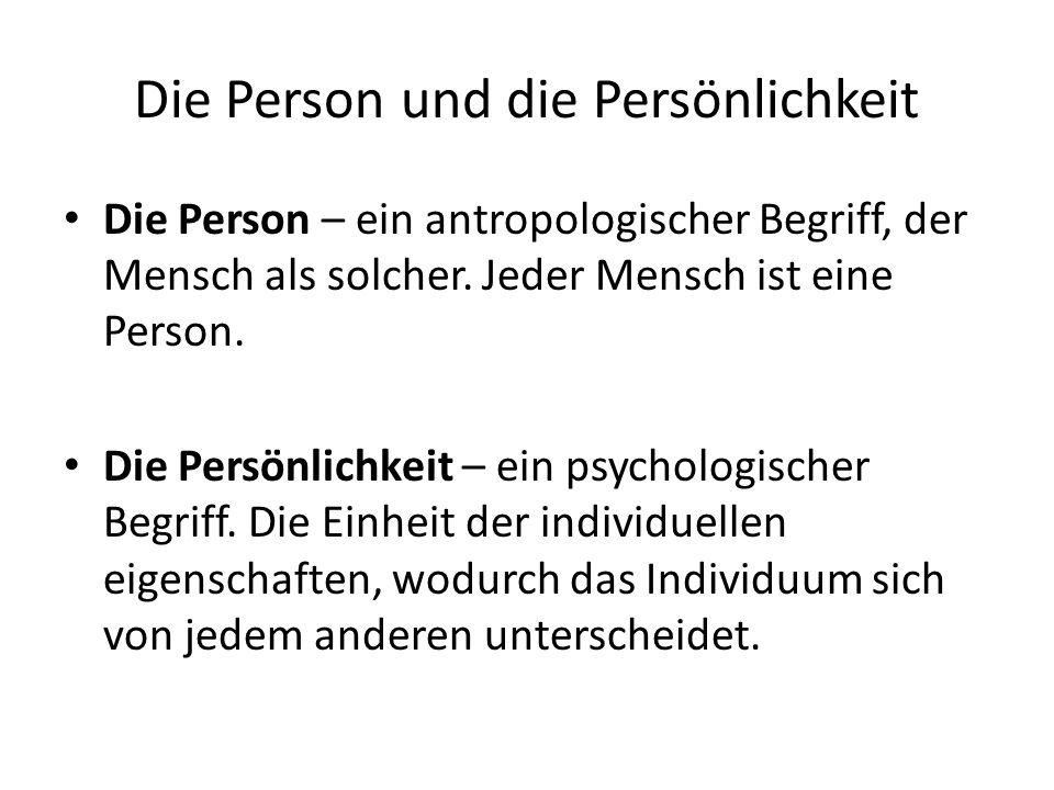Die Person und die Persönlichkeit