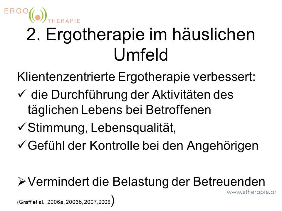 2. Ergotherapie im häuslichen Umfeld