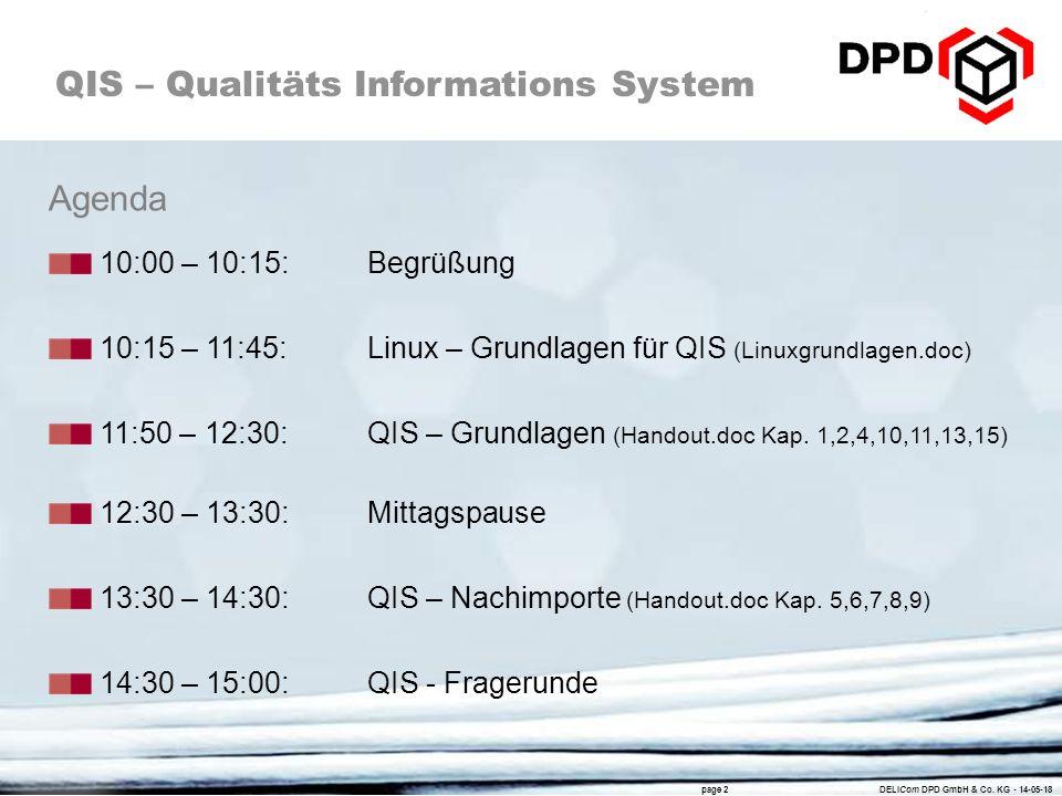 Agenda 10:00 – 10:15: Begrüßung. 10:15 – 11:45: Linux – Grundlagen für QIS (Linuxgrundlagen.doc)