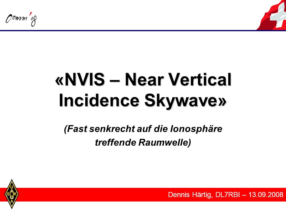 «NVIS – Near Vertical Incidence Skywave»
