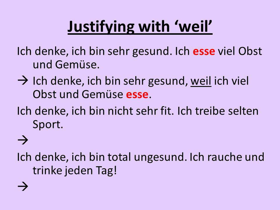 Justifying with 'weil'