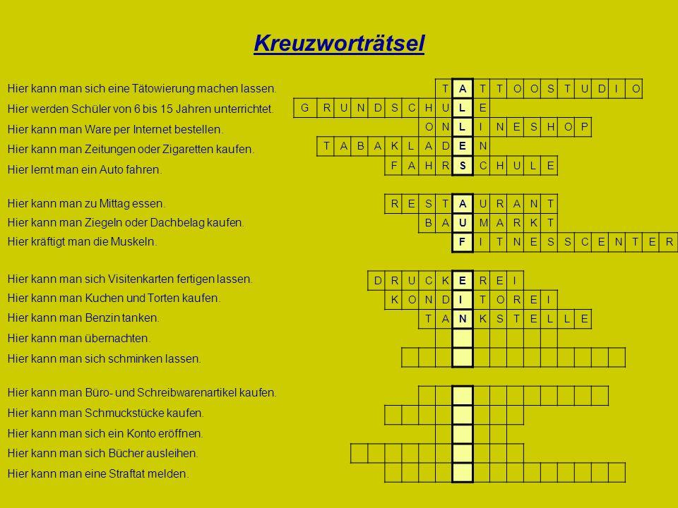 Kreuzworträtsel Hier kann man sich eine Tätowierung machen lassen.
