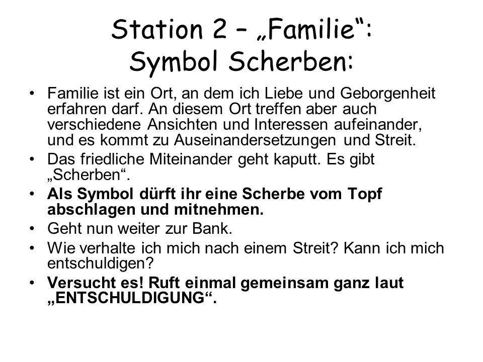 "Station 2 – ""Familie : Symbol Scherben:"