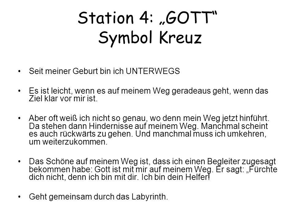 "Station 4: ""GOTT Symbol Kreuz"