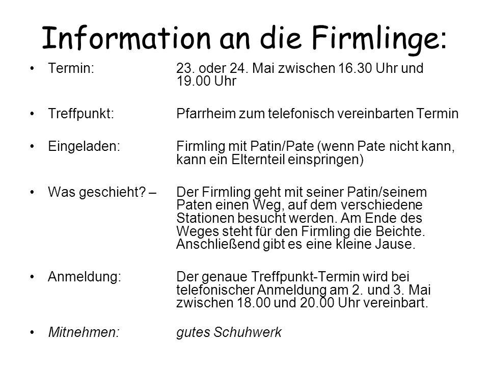 Information an die Firmlinge: