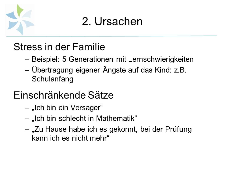 2. Ursachen Stress in der Familie Einschränkende Sätze