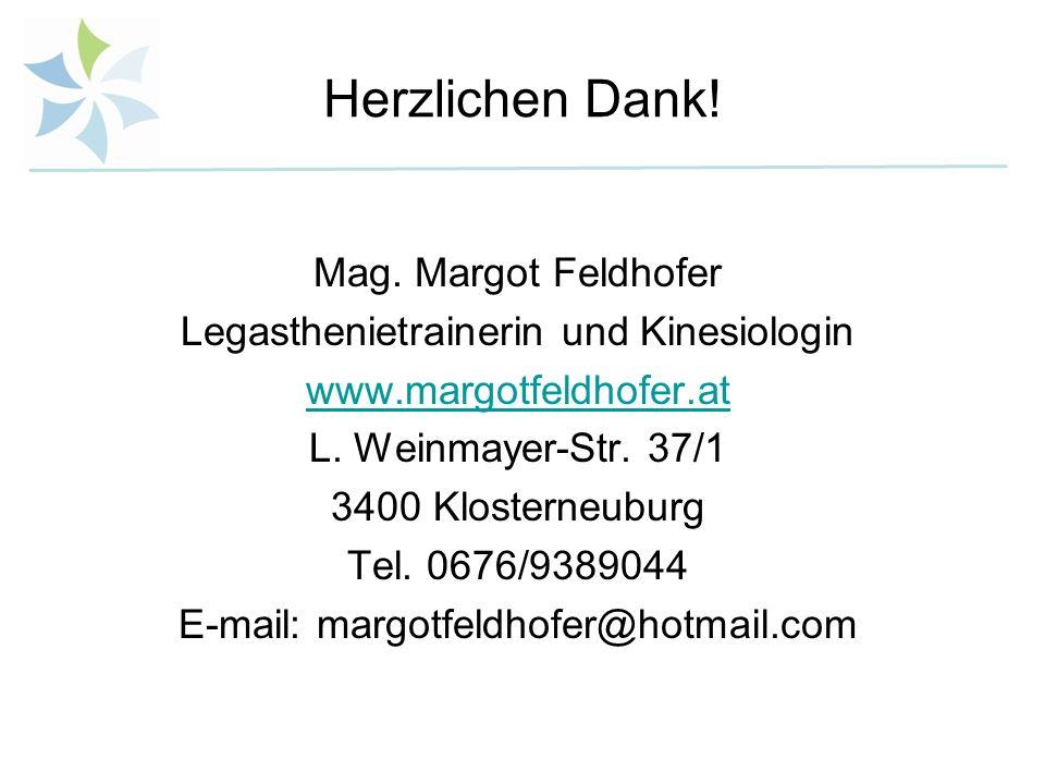 Herzlichen Dank! Mag. Margot Feldhofer