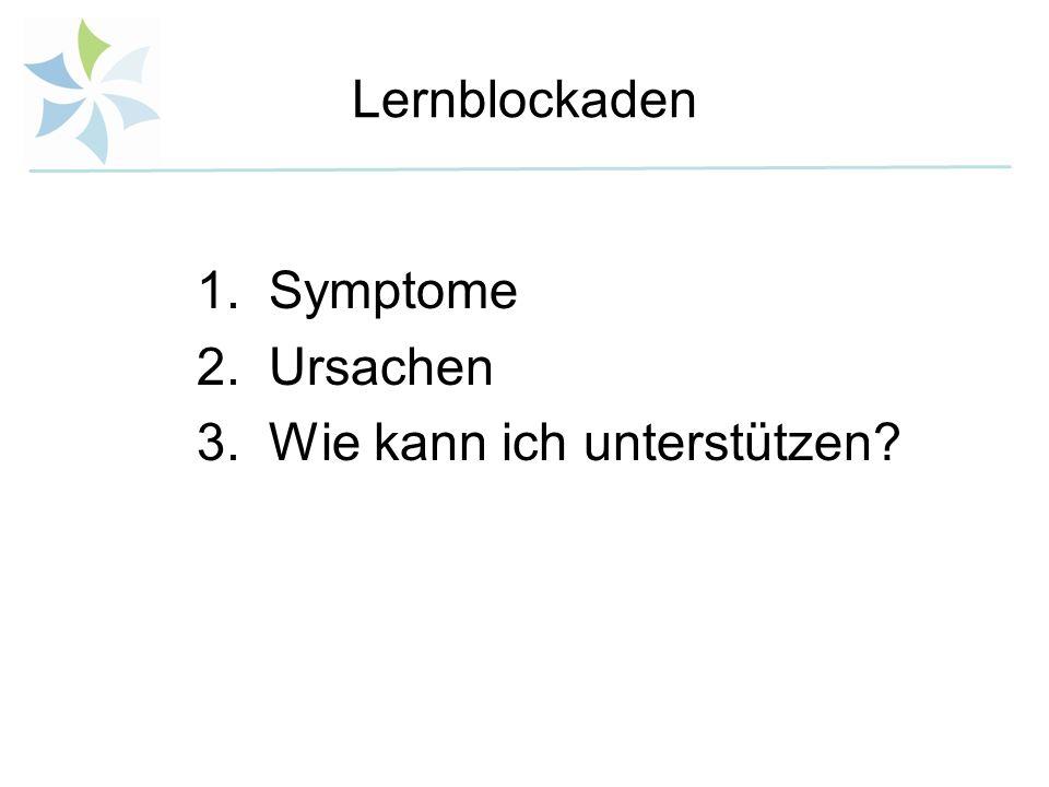 Lernblockaden Symptome Ursachen Wie kann ich unterstützen