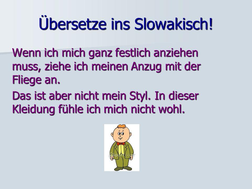 Übersetze ins Slowakisch!