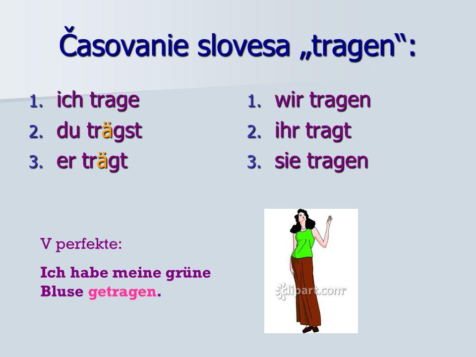 """Časovanie slovesa """"tragen :"""