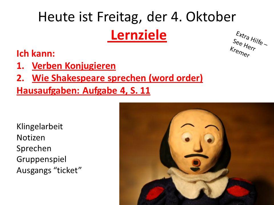 Heute ist Freitag, der 4. Oktober Lernziele