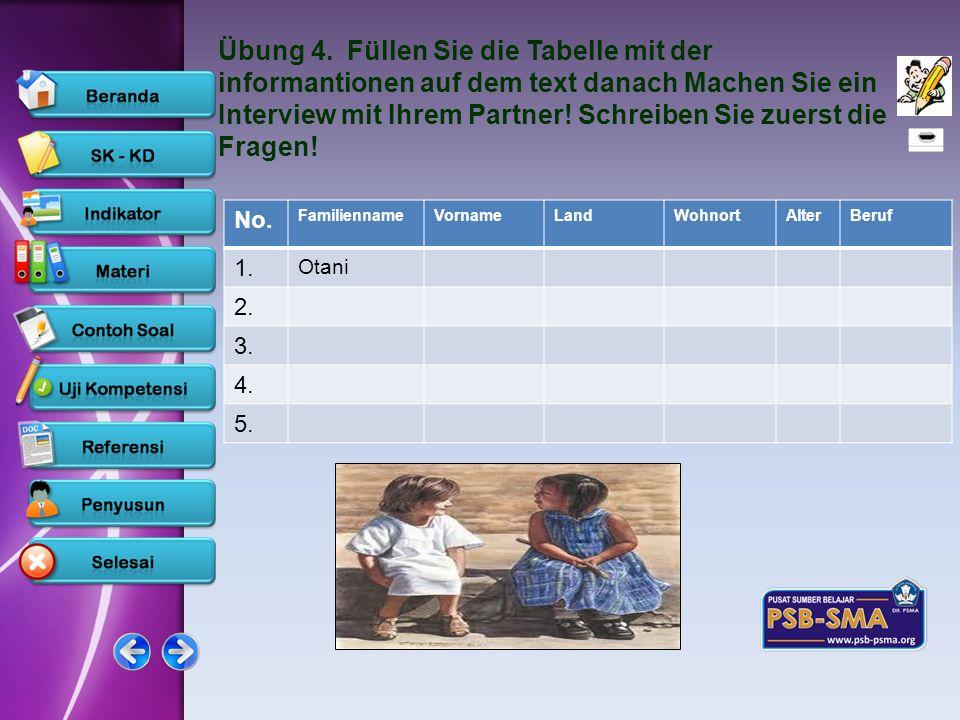 Übung 4. Füllen Sie die Tabelle mit der informantionen auf dem text danach Machen Sie ein Interview mit Ihrem Partner! Schreiben Sie zuerst die Fragen!