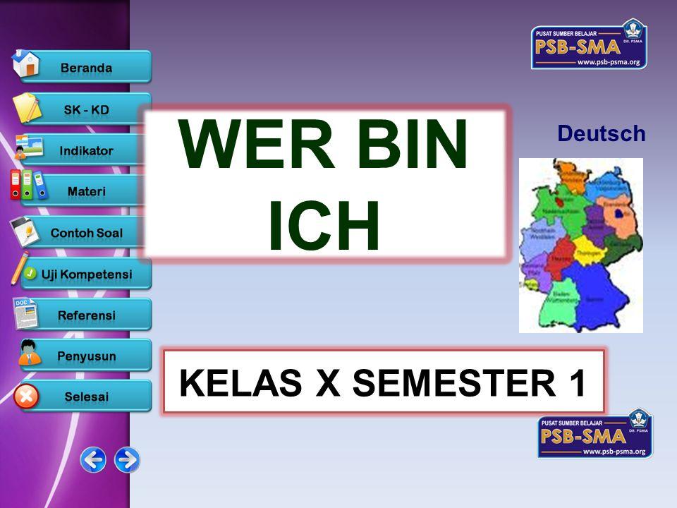 Deutsch WER BIN ICH KELAS X SEMESTER 1 www.psb-psma.org