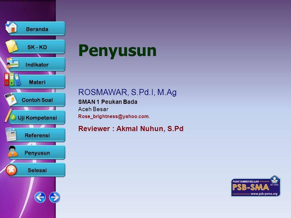 Penyusun ROSMAWAR, S.Pd.I, M.Ag Reviewer : Akmal Nuhun, S.Pd