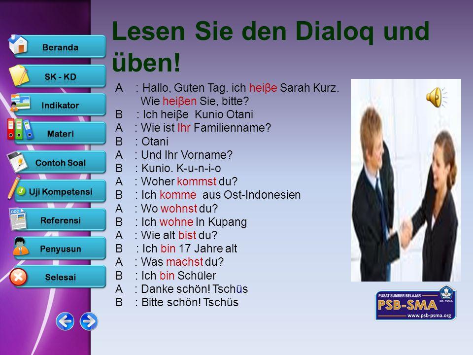 Lesen Sie den Dialoq und üben!