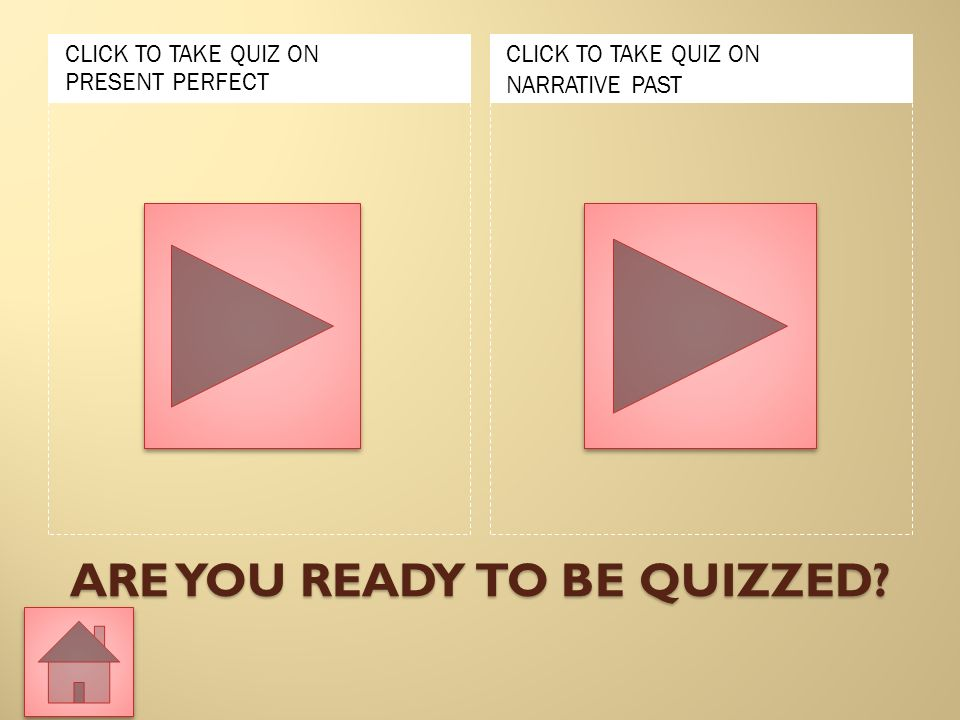 ARE YOU READY TO BE QUIZZED