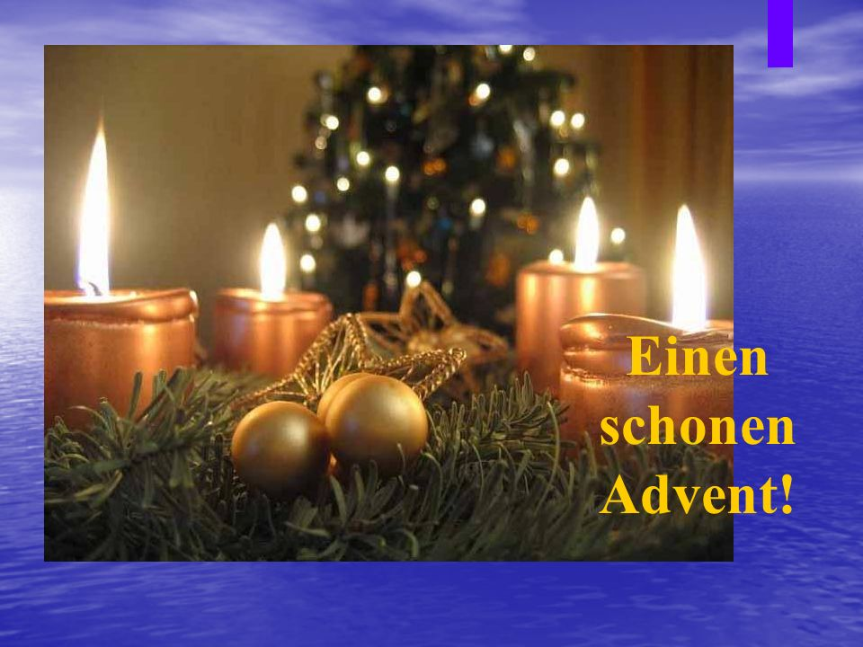 Einen schonen Advent!
