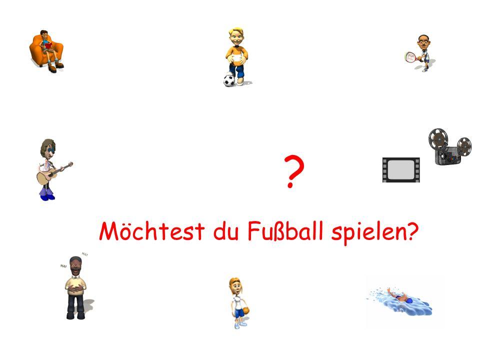 Möchtest du Fußball spielen