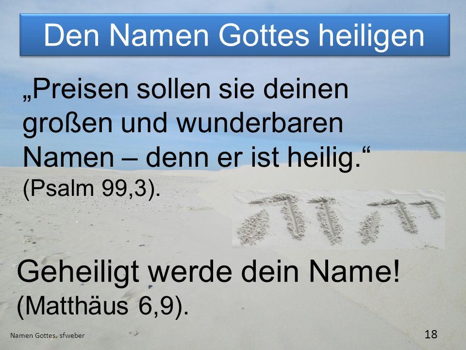 Den Namen Gottes heiligen