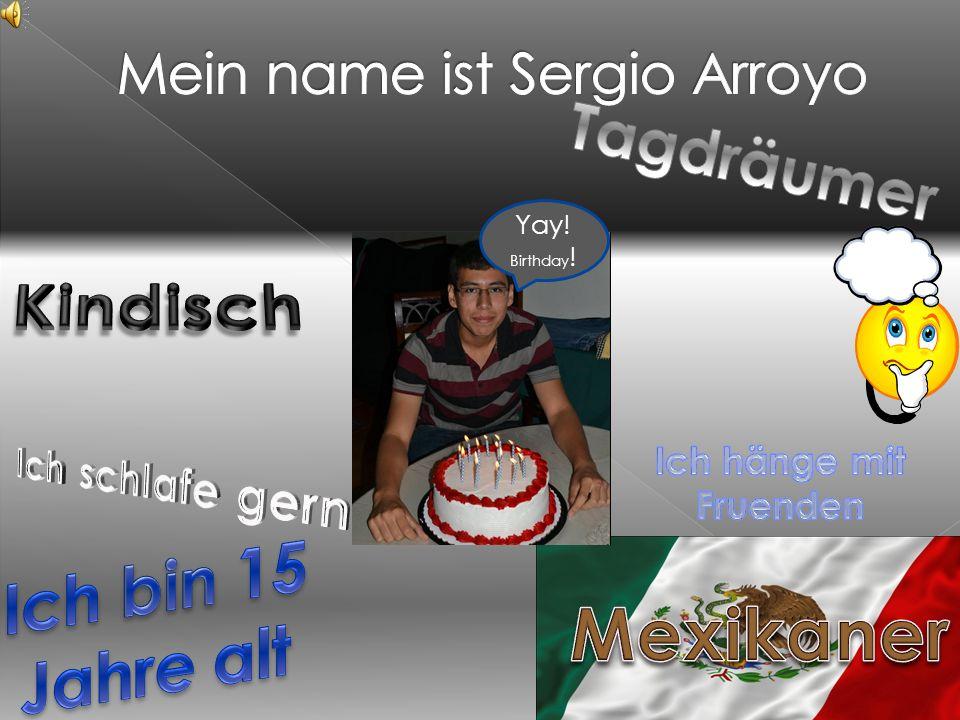 Mein name ist Sergio Arroyo