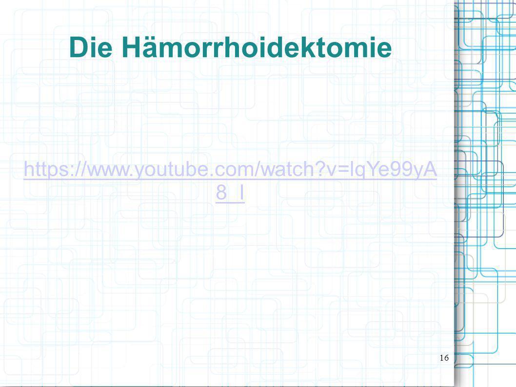 Die Hämorrhoidektomie