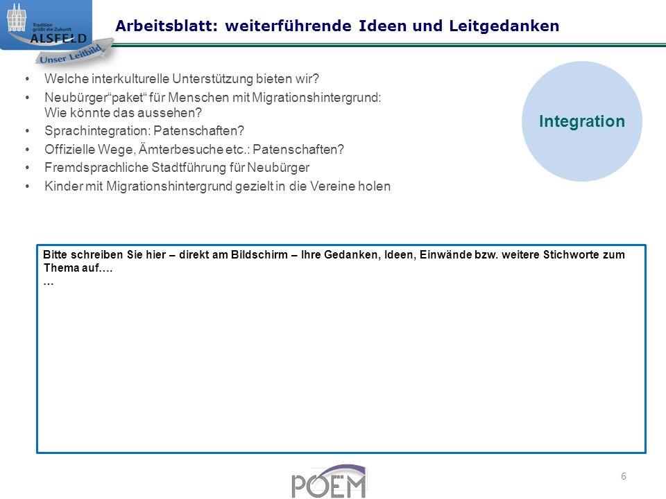 Integration Arbeitsblatt: weiterführende Ideen und Leitgedanken