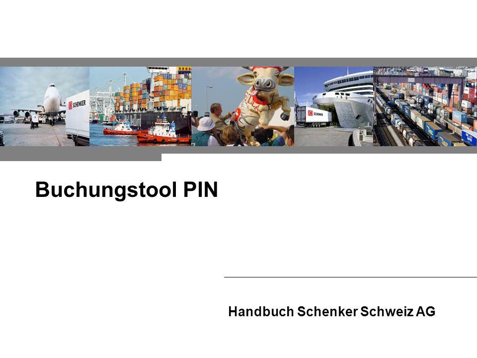 Buchungstool PIN Handbuch Schenker Schweiz AG