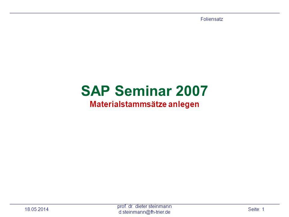 SAP Seminar 2007 Materialstammsätze anlegen