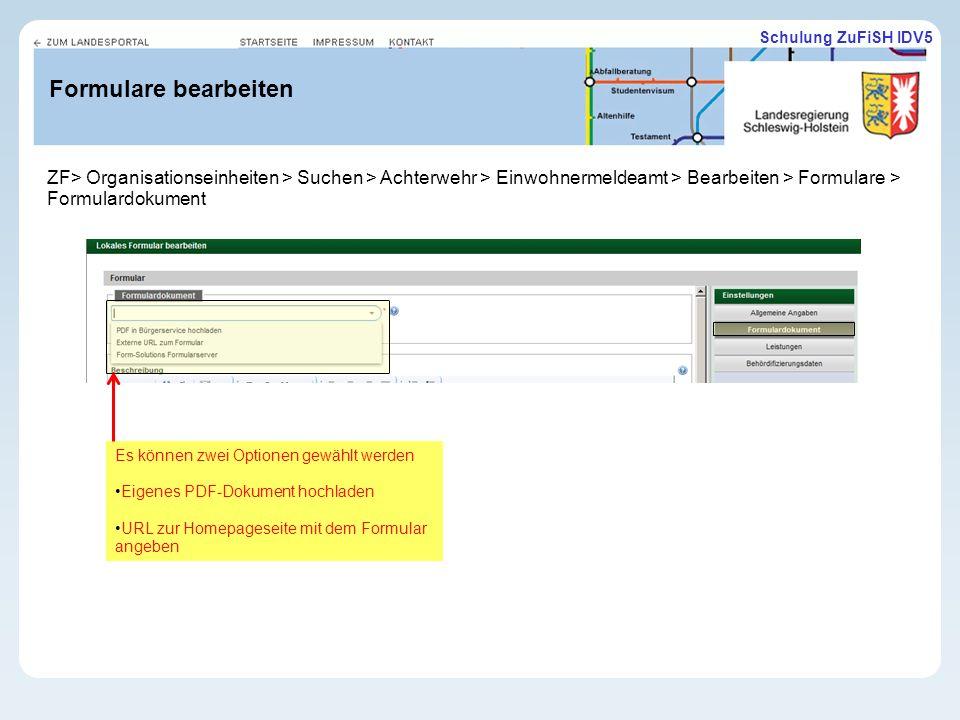 11.02.10 Formulare bearbeiten. ZF> Organisationseinheiten > Suchen > Achterwehr > Einwohnermeldeamt > Bearbeiten > Formulare > Formulardokument.